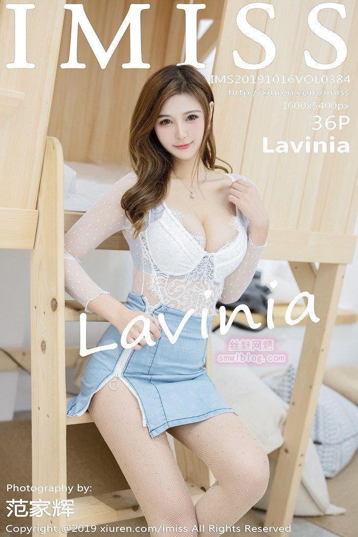 [IMISS爱蜜社]2019.10.16 VOL.384 Lavinia[36+1P/69M]